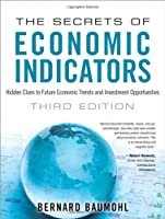 The Secrets of Economic Indicators, 3rd Edition Front Cover