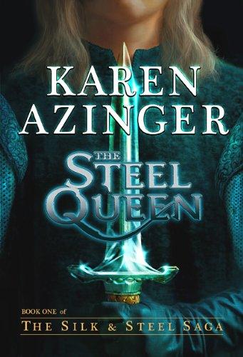 The Steel Queen by Karen Azinger ebook deal