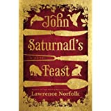 John Saturnall's Feast ~ Lawrence Norfolk