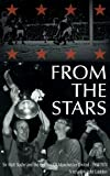 From The Stars: Sir Matt Busby and the Decline of Manchester United 1968-1974 (English Edition)