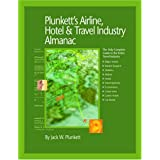 Plunkett's Airline, Hotel &Travel; Industry Almanac 2009: Airline, Hotel &Travel; Industry Market Research, Statistics, Trends &Leading; Companies (Plunkett's Airline, Hotel &Travel; Industry Almanac)