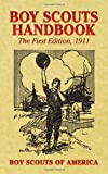 Boy Scouts Handbook: The First Edition, 1911 (Dover Books on Americana) (0486439917) by Boy Scouts of America