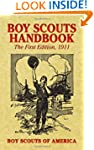 Boy Scouts Handbook: The First Editio...
