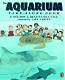 img - for The Aquarium Take-Along Book by Sheldon L. Gerstenfeld (1994-05-05) book / textbook / text book
