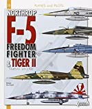 NORTHROP F-5 FROM FREEDOM FIGHTER TO TIGER II