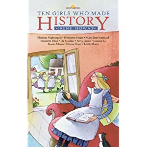 Ten Girls Who Made History (Lightkeepers)
