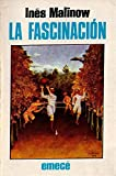 img - for LA Fascinacion (Escritores argentinos) book / textbook / text book