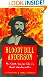Bloody Bill Anderson: The Short, Sava...