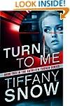 Turn to Me (The Kathleen Turner Serie...