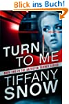 Turn to Me (The Kathleen Turner Series)