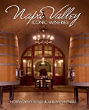 Search : Napa Valley Iconic Wineries: Noteworthy Wines & Artisan Vintners