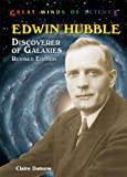Edwin Hubble: Discoverer of Galaxies (Great Minds of Science)