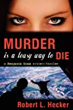 img - for Murder is a Lousy Way to Die book / textbook / text book