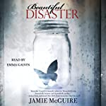 Beautiful Disaster (       UNABRIDGED) by Jamie McGuire Narrated by Emma Galvin