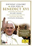 echange, troc Hilary Hahn & Gustavo Dudamel : Concert anniversaire du pape Benoît XVI