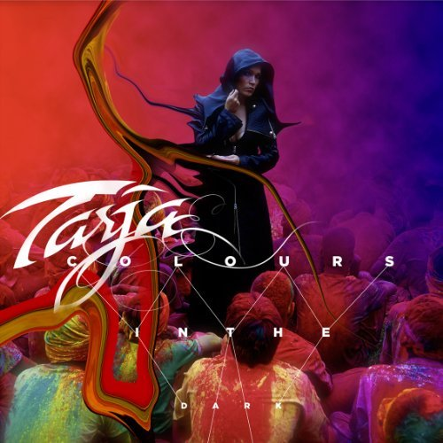 Colours In The Dark By Tarja (2013-09-02)