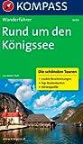 Rund um den Königssee: Wanderführer mit Tourenkarten und Höhenprofilen (KOMPASS-Wanderführer)