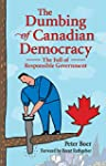 The Dumbing of Canadian Democracy: Th...