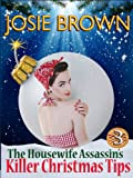The Housewife Assassin's Killer Christmas Tips (funny mystery) (Book 3 - The Housewife Assassin Series)