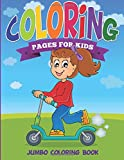 Coloring Pages For Kids: Jumbo Coloring Book