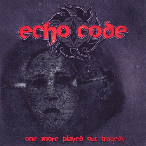 Echo Code-One More Played Out Tragedy-CD-FLAC-2009-FATHEAD Download
