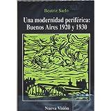 Modernidad periferica (Capitulo. las Nuevas Propuestas)