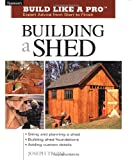 Building a Shed - Build Like a Pro Series - 1561586196