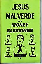 THE JESUS MALVERDE BOOK OF MONEY BLESSINGS…