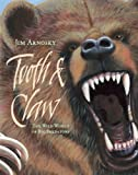 Tooth & Claw: The Wild World of Big Predators
