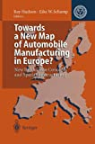 img - for Towards a New Map of Automobile Manufacturing in Europe?: New Production Concepts and Spatial Restructuring book / textbook / text book