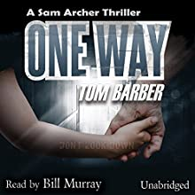 One Way Audiobook by Tom Barber Narrated by Bill Murray