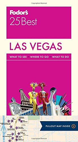 Fodor's Las Vegas 25 Best (Full-color Travel Guide)