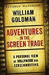 Adventures in the Screen Trade (Engli...