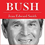 Bush | Jean Edward Smith