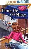 Turn Up the Heat (A Gourmet Girl Mystery)