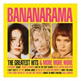 The Greatest Hits & More, More, Moreby Bananarama