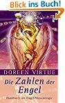 Die Zahlen der Engel: Handbuch der En...
