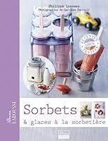 Sorbets & glaces à la sorbetière