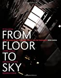 img - for From Floor to Sky: The Experience of the Art School Studio book / textbook / text book