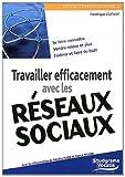 echange, troc Frédérique Guénot, Nicolas Nadal, Pascal Nicolas - Travailler efficacement avec les réseaux sociaux