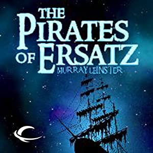 The Pirates of Ersatz Audiobook