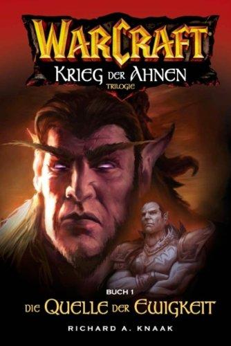 Warcraft, Bd.4: Krieg der Ahnen I - Die Quelle der Ewigkeit