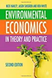 Environmental Economics: In Theory & Practice, Second Edition