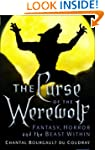 The Curse of the Werewolf: Fantasy, H...