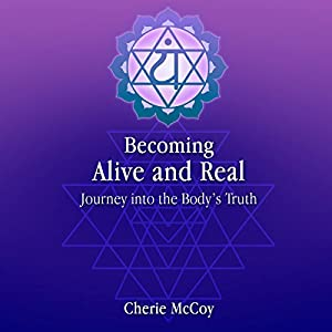 Becoming Alive and Real Audiobook