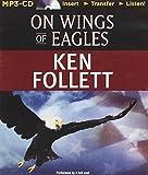 Ken Follett On Wings of Eagles