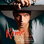 Rome: A Marked Men Novel (       UNABRIDGED) by Jay Crownover Narrated by William Sharpe, Alicia Neil