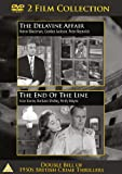 The Delavine Affair / The End Of The Line [DVD]