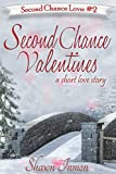 Second Chance Valentines (Second Chance Love Story Book 2)