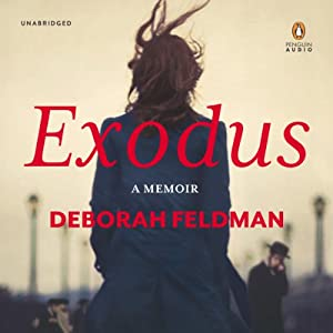 Exodus: A Memoir by the Author of Unorthodox | [Deborah Feldman]